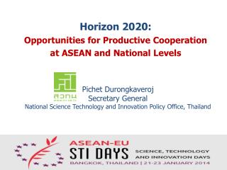 Horizon 2020:  Opportunities for Productive Cooperation  at  ASEAN and  National Levels