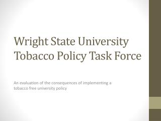 Wright State University Tobacco Policy Task Force