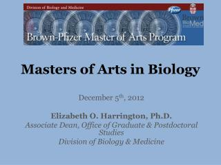 Masters of Arts in Biology