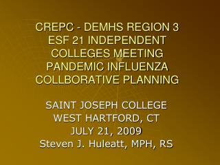 CREPC - DEMHS REGION 3 ESF 21 INDEPENDENT COLLEGES MEETING PANDEMIC INFLUENZA COLLBORATIVE PLANNING