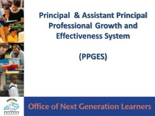 Principal  & Assistant Principal Professional 	Growth  and Effectiveness System (PPGES)