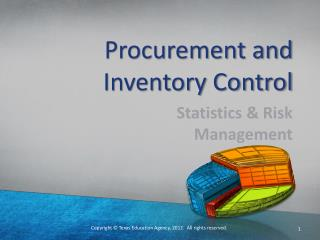 Procurement and Inventory Control