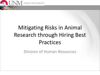 Mitigating Risks in Animal Research through Hiring Best Practices
