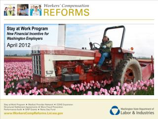 Stay at Work Program New Financial Incentive for Washington Employers