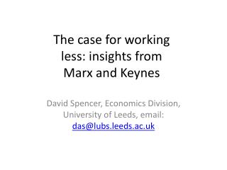 The case for working less: insights from Marx and Keynes