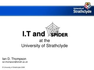 I.T and   ssss at the  University of Strathclyde