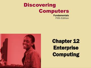 Chapter 12 Enterprise Computing