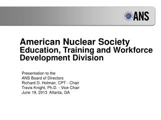 American Nuclear Society Education, Training and Workforce Development Division