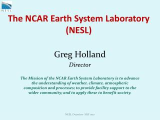 The NCAR Earth System Laboratory (NESL)