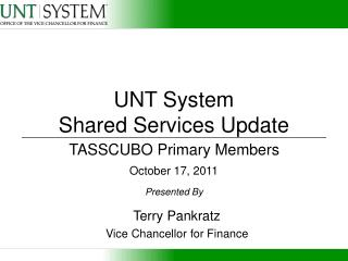 UNT System  Shared Services Update