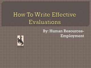 How To Write Effective Evaluations