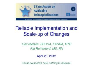 Reliable Implementation and  Scale-up of Changes