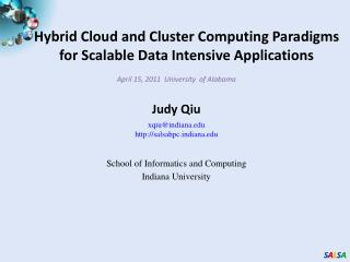 Hybrid Cloud and Cluster Computing Paradigms  for Scalable Data Intensive Applications