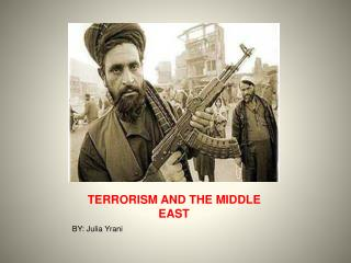 TERRORISM AND THE MIDDLE EAST