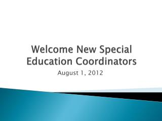 Welcome New Special Education Coordinators