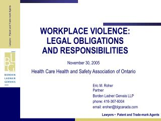 WORKPLACE VIOLENCE: LEGAL OBLIGATIONS AND RESPONSIBILITIES