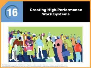 Creating High-Performance Work Systems