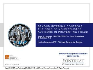 Beyond Internal Controls: The Role of Your Trusted Advisors in Preventing Fraud