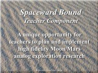 Spaceward Bound PPT