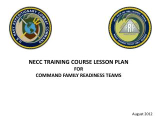 NECC  TRAINING  COURSE LESSON PLAN  FOR COMMAND FAMILY READINESS TEAMS