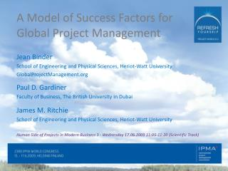 A Model of Success Factors for Global Project Management
