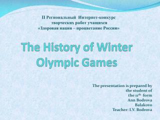 The History of Winter  Olympic Games