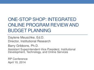 One-Stop Shop: Integrated Online Program Review and Budget planning