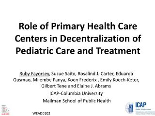 Role of Primary Health Care Centers in Decentralization of Pediatric Care and Treatment