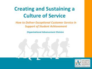 Creating and Sustaining a Culture of Service