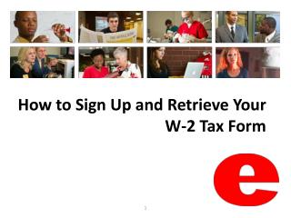 How to Sign Up and Retrieve Your W-2 Tax Form