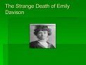 the strange death of emily davison