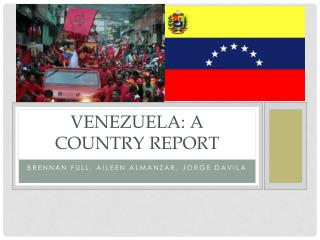 Venezuela: A country report