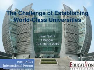 The Challenge of Establishing World-Class Universities