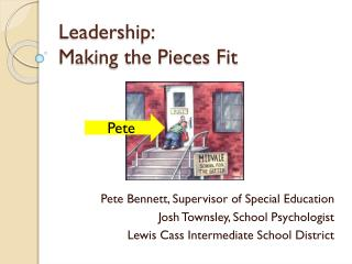 Leadership: Making the Pieces Fit
