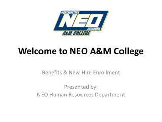 Welcome to NEO A&M College