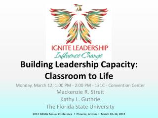 Building Leadership Capacity: Classroom to Life