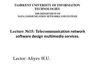 Lector: Aliyev H.U.
