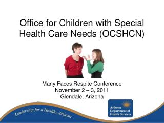 Office for Children with Special Health Care Needs (OCSHCN)