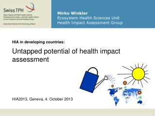 Mirko Winkler Ecosystem Health Sciences Unit Health Impact Assessment Group