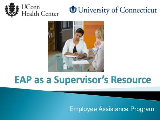EAP as a Supervisor's Resource