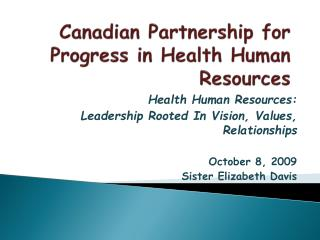Canadian Partnership for Progress in Health Human Resources