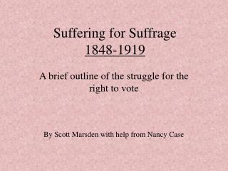 Suffering for Suffrage 1848-1919