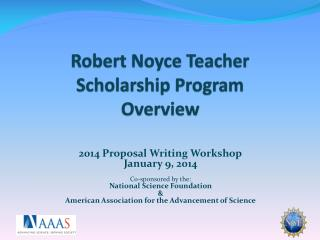 Robert Noyce Teacher Scholarship Program Overview