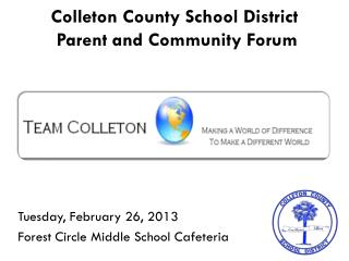 Colleton County School District  Parent and Community Forum