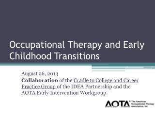 Occupational Therapy and Early Childhood Transitions