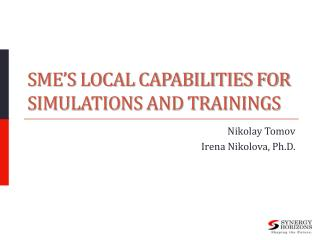 SME's Local Capabilities for Simulations and Trainings