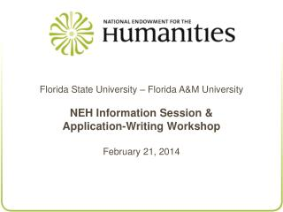 Florida State University – Florida A&M University NEH Information Session & Application-Writing Workshop Februa