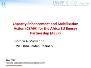 Capacity Enhancement and  Mobilisation  Action (CEMA) for the Africa EU Energy Partnership (AEEP)