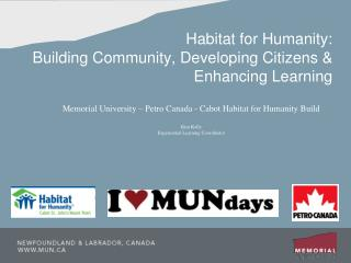 Habitat for Humanity:  Building Community, Developing Citizens &   Enhancing Learning