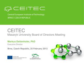 CEITEC Masaryk University Board of Directors Meeting